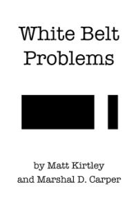 White Belt Problems